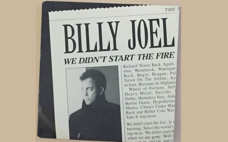Why Did Billy Joel Write We Didn't Start the Fire?