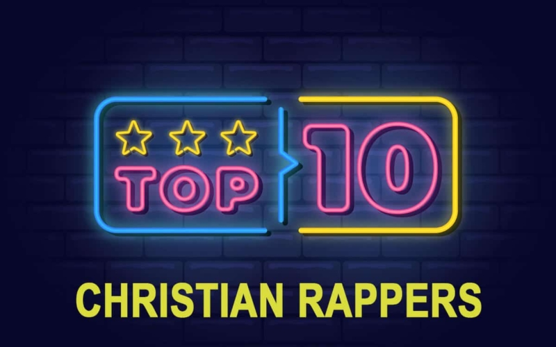 Top 10 Christian Rappers